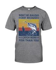 DON'T BE JEALOUS FISHING Classic T-Shirt front