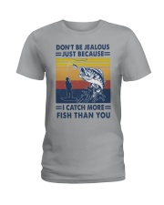 DON'T BE JEALOUS FISHING Ladies T-Shirt tile