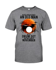 11 drum set never old man Classic T-Shirt front