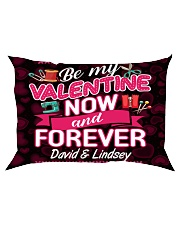 Be My Valentine Now And Forever Rectangular Pillowcase front