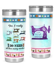 Sewing I Drive Fast And Barefoot 20oz Tumbler front