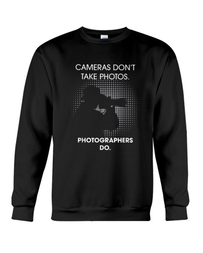 PHOTOGRAPHY Cameras don't take photos