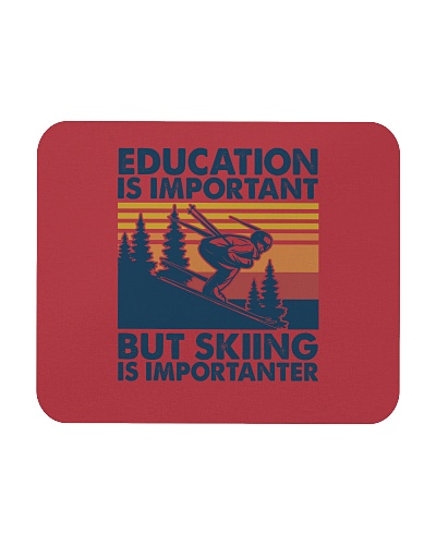 SKIING   Education is important