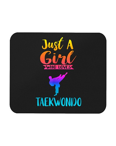 TAEKWONDO Just A Girl Who Loves Taekwondo