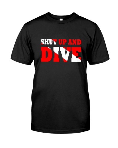 SCUBA DIVING Shut Up And Dive