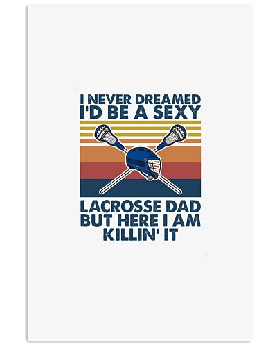 LACROSSE   I never dreamed