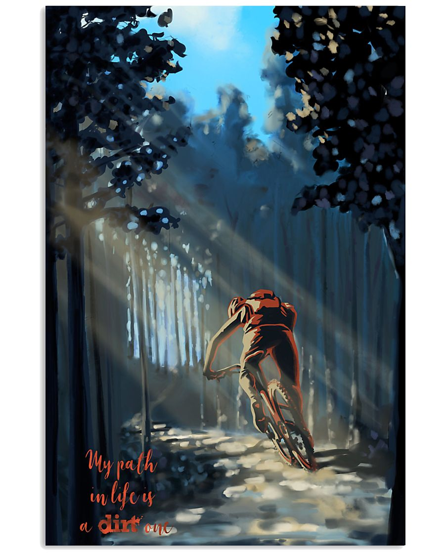 MOUNTAIN BIKING My Way In Life Is A Dirt 24x36 Poster