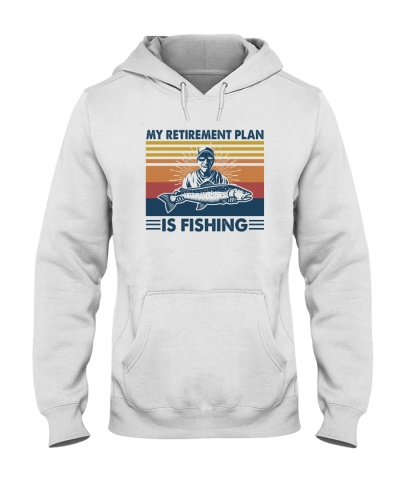 FISHING   My Retirement Plan