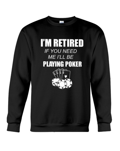 POKER I'll Be Playing Poker