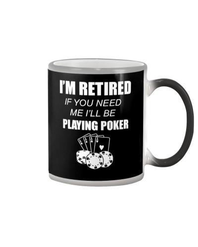 POKER I'll Be Playing Poker