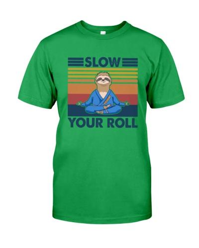 JIU JITSU Slow Your Roll
