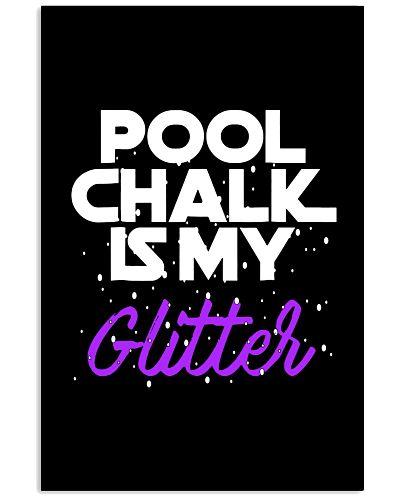 BILLIARD Pool Chalk Is My Glitter
