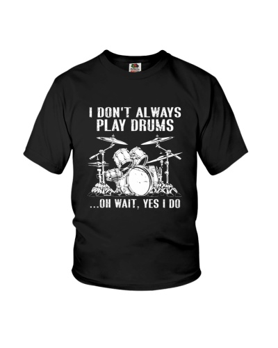 DRUMS   I Don't Always