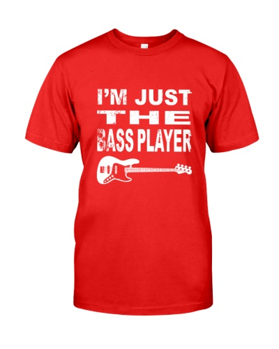 GUITAR BASS I'm Just The Bass Player