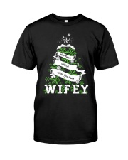 Who needs SANTA when you have Wifey Classic T-Shirt thumbnail