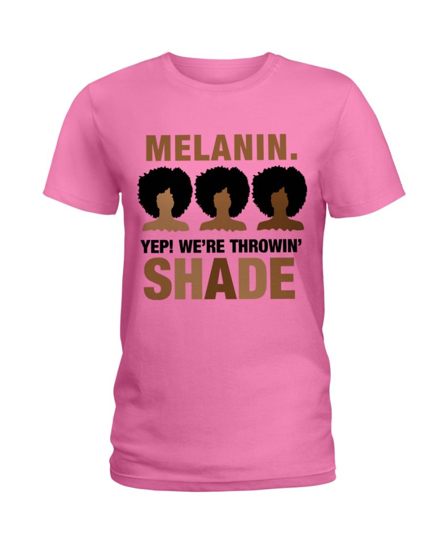 Melanin - Throwin Shade Tee Ladies T-Shirt