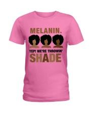 Melanin - Throwin Shade Tee Ladies T-Shirt front