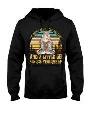 I'm Mostly Peace Love And Light And A Little Go Yo Hooded Sweatshirt thumbnail