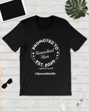 Quarantined Homeschool Mom Gift Classic T-Shirt lifestyle-mens-crewneck-front-17