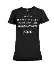 27th Quarantined Birthday Gift Premium Fit Ladies Tee thumbnail