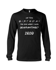 Quarantined Birthday Gift Long Sleeve Tee tile