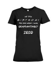Quarantined Birthday Gift Premium Fit Ladies Tee tile