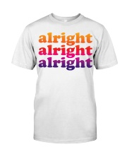 alright  Classic T-Shirt front