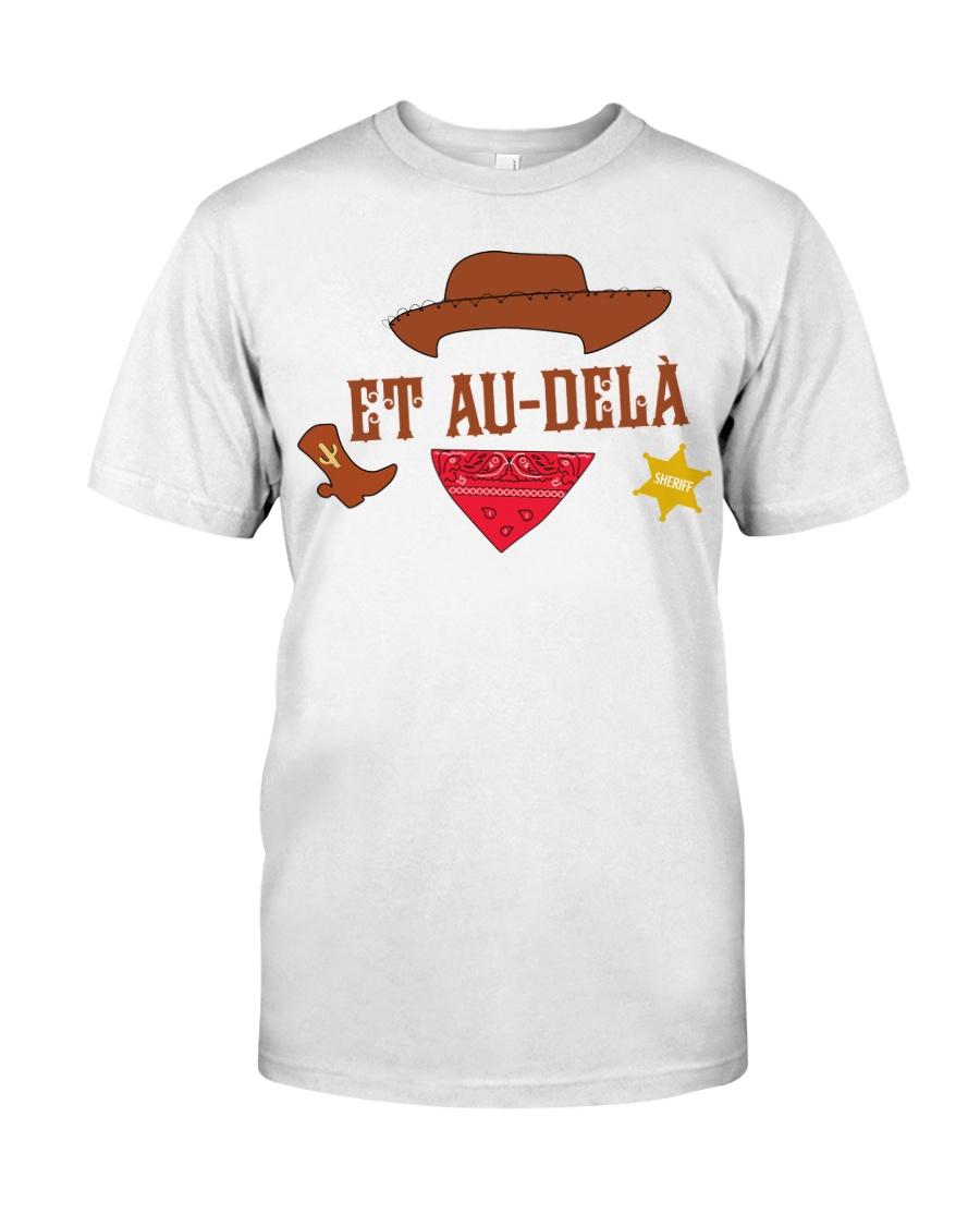 Et au dela Classic T-Shirt