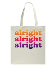 alright  Tote Bag tile