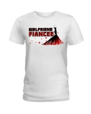 PERFECT GIFT FOR FIANCEE - ENGAGEMENT GIFT Ladies T-Shirt tile
