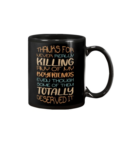 Thanks for not killing my boyfriend