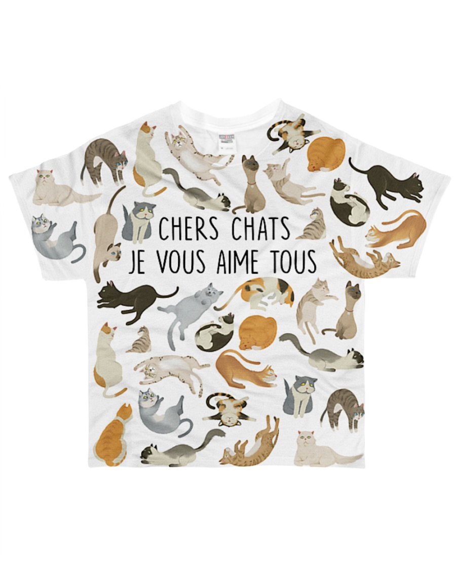Cat chers chats je vous aime tous All-over T-Shirt