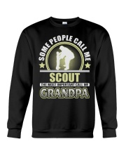CALL ME SCOUT GRANDPA JOB SHIRTS Crewneck Sweatshirt thumbnail
