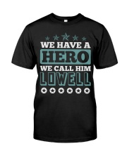 We Have a Hero Call LOWELL Shirts Classic T-Shirt tile