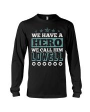 We Have a Hero Call LOWELL Shirts Long Sleeve Tee thumbnail