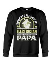 CALL ME ELECTRICIAN PAPA JOB SHIRTS Crewneck Sweatshirt thumbnail