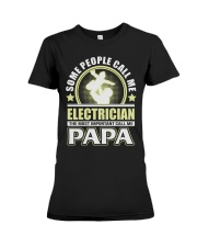 CALL ME ELECTRICIAN PAPA JOB SHIRTS Premium Fit Ladies Tee tile