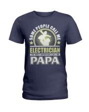 CALL ME ELECTRICIAN PAPA JOB SHIRTS Ladies T-Shirt front