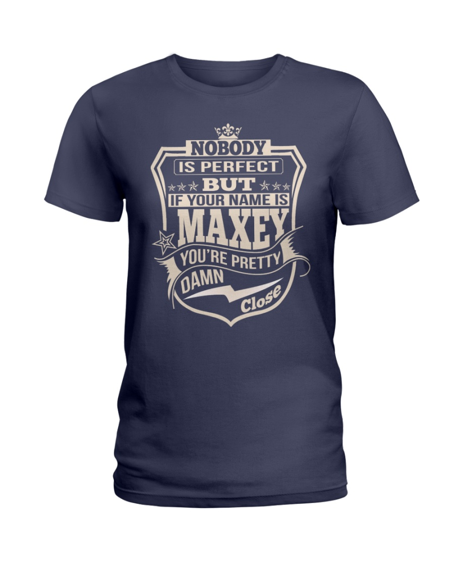 NOBODY PERFECT MAXEY THING SHIRTS Ladies T-Shirt