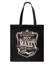 NOBODY PERFECT MAXEY THING SHIRTS Tote Bag thumbnail