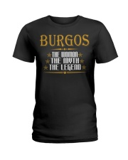 BURGOS The Woman The Myth The Legend Thing Shirts Ladies T-Shirt tile