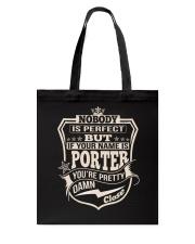 NOBODY PERFECT PORTER THING SHIRTS Tote Bag thumbnail