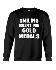Smiling Doesn't Win Gold Medals Crewneck Sweatshirt thumbnail