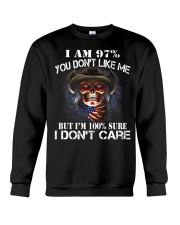 I AM 100 SURE I DONT CARE Crewneck Sweatshirt thumbnail