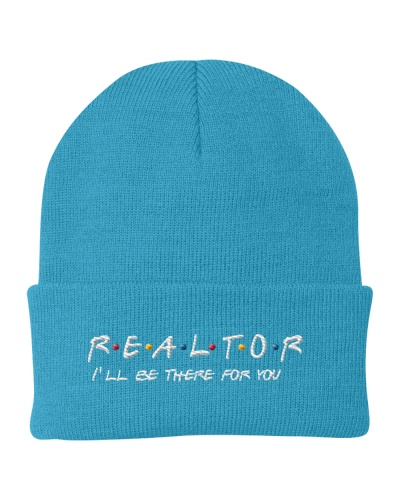 I'll Be There For You - Realtor Friend