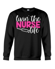 Livin's the Nurse Life Crewneck Sweatshirt thumbnail
