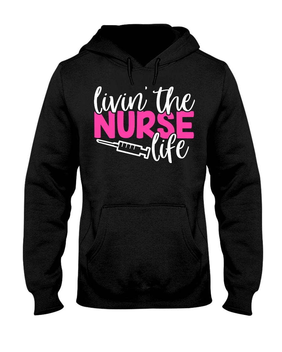 Livin's the Nurse Life Hooded Sweatshirt
