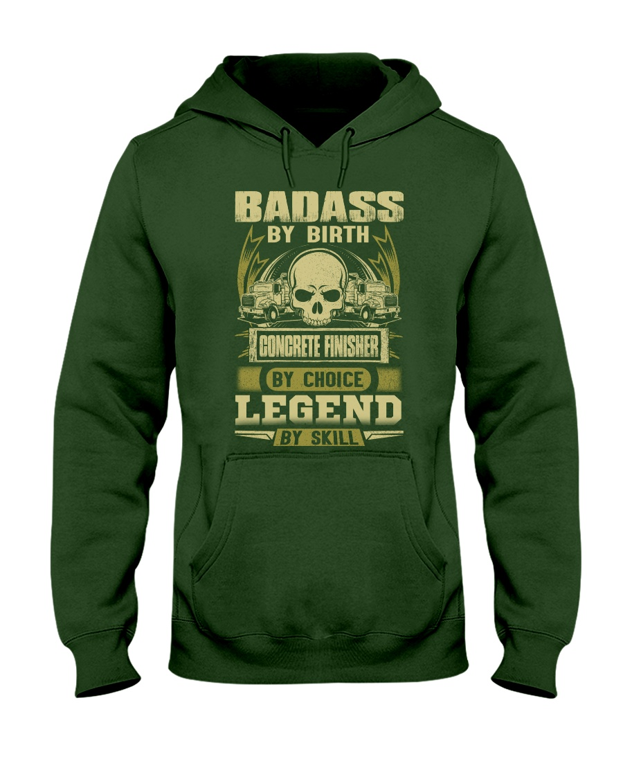 Badass By Birth Concrete Finisher By Choicce legen Hooded Sweatshirt