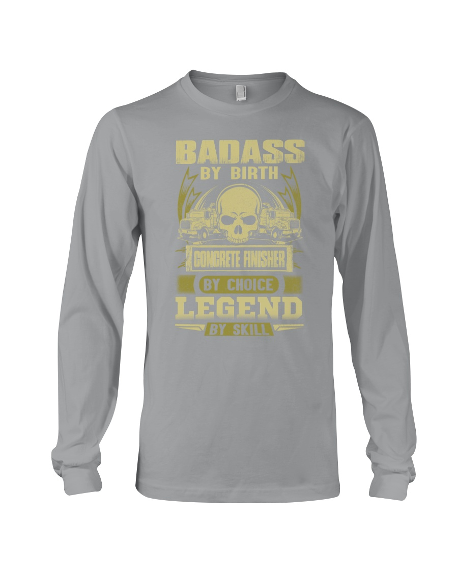 Badass By Birth Concrete Finisher By Choicce legen Long Sleeve Tee