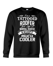 I'm a tattooed Roofer Crewneck Sweatshirt thumbnail